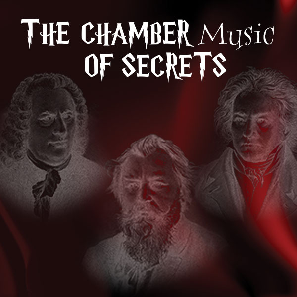 The Chamber [Music] of Secrets: CMOTF
